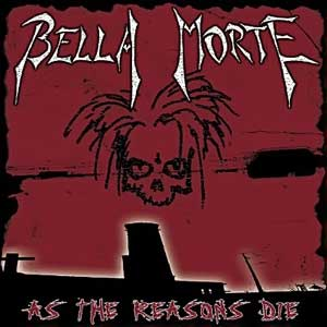 Bella Morte - As The Reasons Die production, mixing, mastering Kevin McNoldy