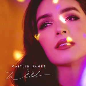 Caitlin James - Wild EP mastered by Kevin McNoldy